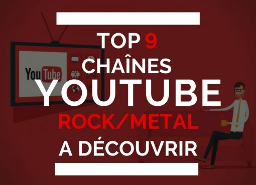 Top Chaines Youtubes Rock Metal A decouvrir